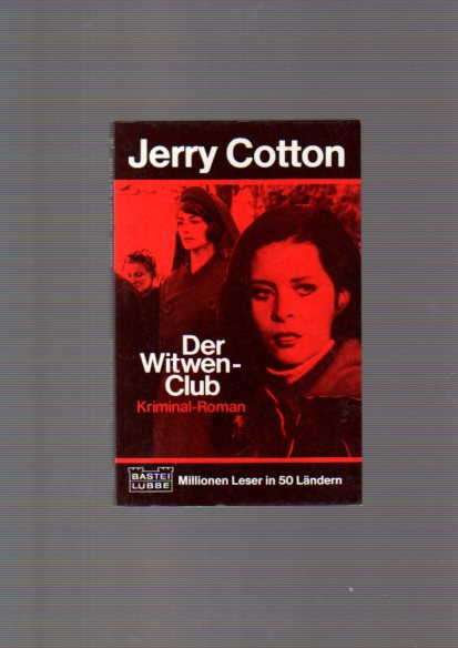Cotton, Jerry: Der Witwen-Club. Band 31225 Jerry Cotton