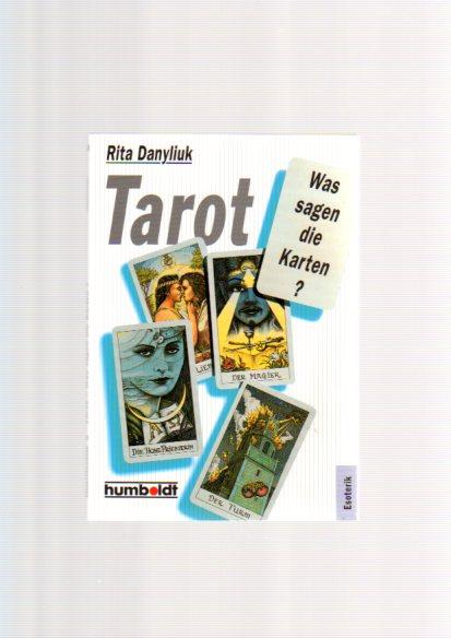 Tarot, was sagen die Karten 5. Auflage