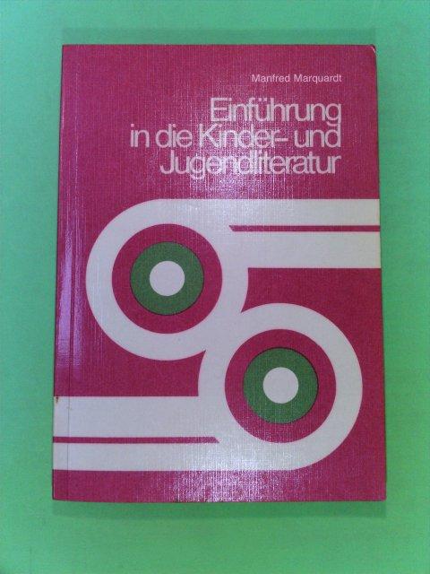 Einführung in die Kinder - und Jugendliteratur