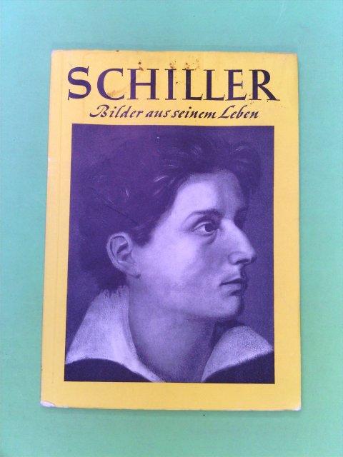 Schiller. Bilder aus seinem Leben. 13. Auflage.