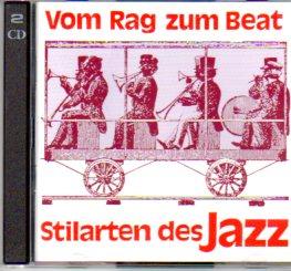 Vom Rag zum Beat, Stilarten des Jazz, 2 Audio-CDs