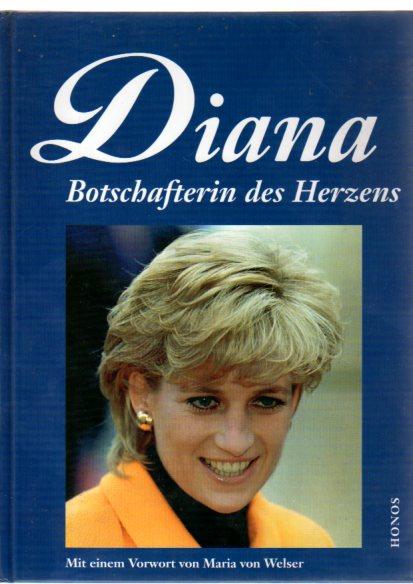 Diana - Botschafterin des Herzens,