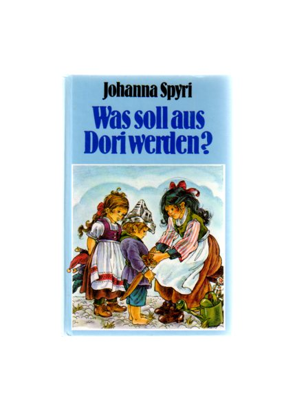Was soll aus Dori werden? (Hardcover-Ausgabe)