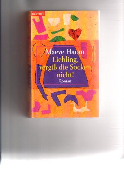 Liebling, vergiss die Socken nicht : Roman. Aus dem Engl. von Ariane Böckler und Irene Nießen, Goldmann ; 35660 : Blanvalet Einmalige Sonderausg. zum Welttag des Buches