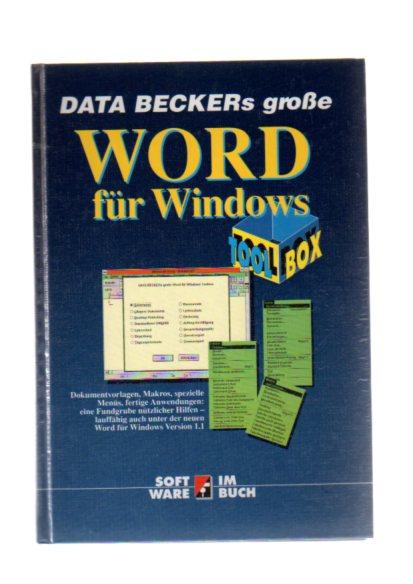 Data-Beckers grosse WORD-für-Windows-Toolbox. Shahram Dustdar, Software im Buch 1. Aufl.