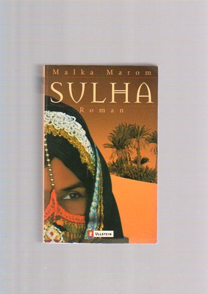 Sulha : Roman. Aus dem Engl. von Hedda Pänke, Ullstein ; 25143 1. Aufl.