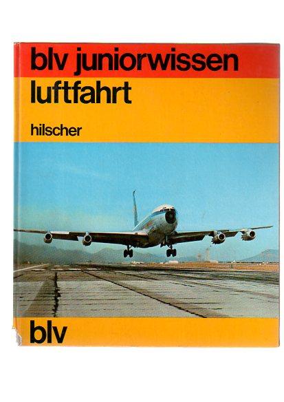 luftfahrt. blv-juniorwissen