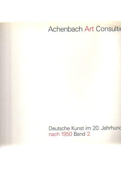 Ausstellung Blickpunkte. Deutsche Kunst im 20. Jahrhundert nach 1950. Achenbach Art Consulting