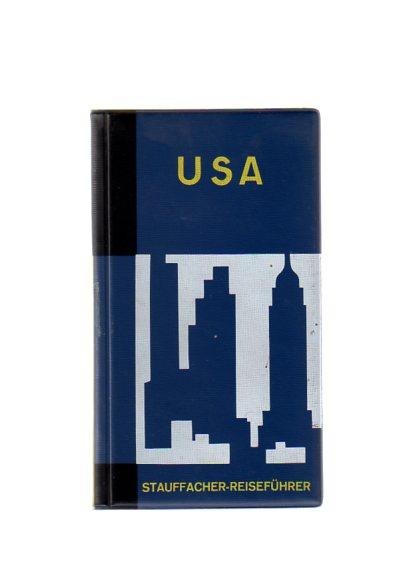 Rothenhäusler, Paul: USA - Touristenhandbuch Für Europäer - Für Reisen in Die Vereinigen Staaten Von Amerika, Mit Einer USA-Übersichtskarte Und 13 Regionen-, Stadt- U. Anderen Plänen.