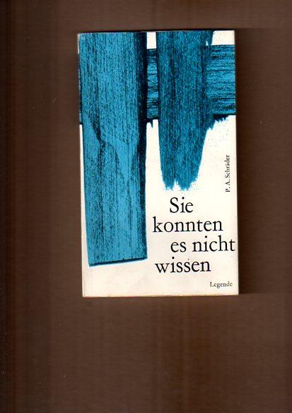 Schräder, Albrecht: Sie konnten es nicht wissen