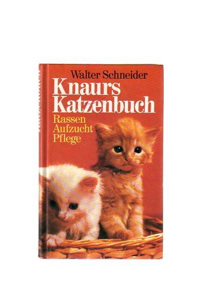 Schneider, Walter: Kanurs Katzenbuch.