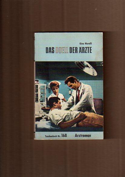 Morelli, Gina: Das Duell der Ärzte - Arztroman -Band 168