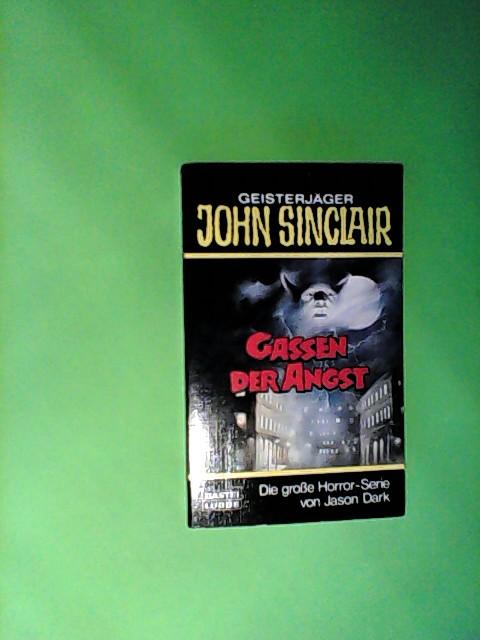 Gassen der Angst, Geisterjäger John Sinclair