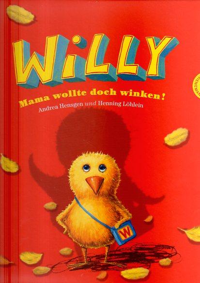 Willy: Mama wollte doch winken!