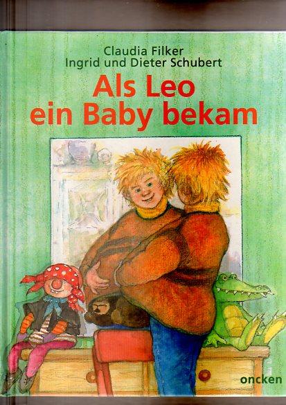 Als Leo ein Baby bekam