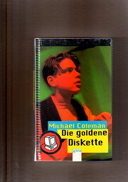 Die Internet-Detektive, Bd.1, Die goldene Diskette