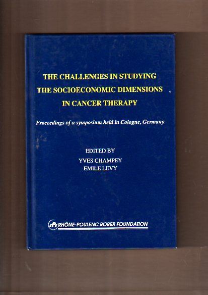 The Challenges in Studying (The Socioeconomic Dimensions in Canger Thherapy)