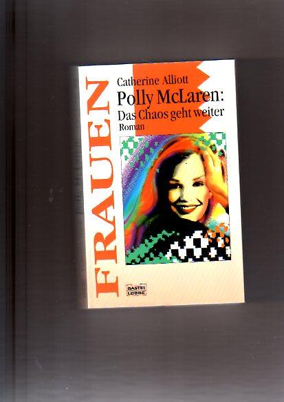 Polly McLaren, das Chaos geht weiter