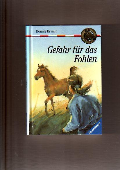 Sattelclub 11. Gefahr für das Fohlen. ( Ab 10 J.)