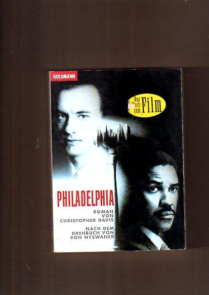 Philadelphia : Roman zum Film.