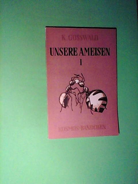 Unsere Ameisen 1. Teil - Kosmos Bändchen