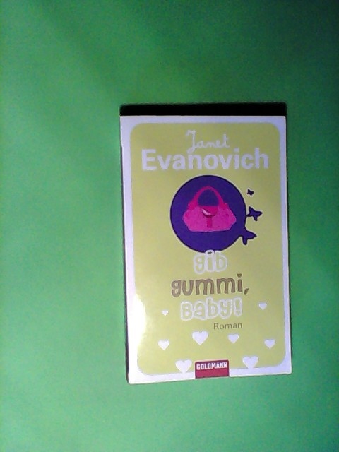 Gib Gummi, Baby!: Roman