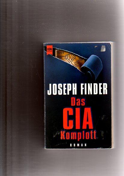 Das CIA- Komplott. 2. Aufl.