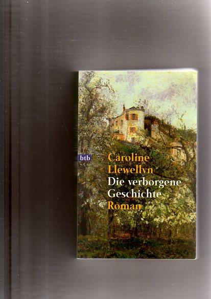 Die verborgene Geschichte: Roman 9. Aufl.