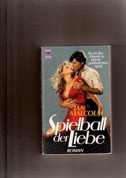 Spielball der Liebe. Roman.