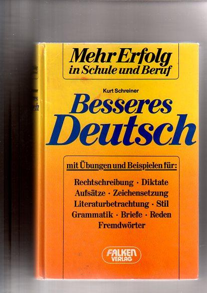 Besseres Deutsch. Mehr Erfolg in Schule und Beruf.