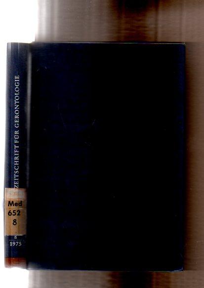 Zeitschrift für Gerontologie. Europäische Zeitschrift für Altersmedizin und interdisziplinäre Altersforschung. Band 8