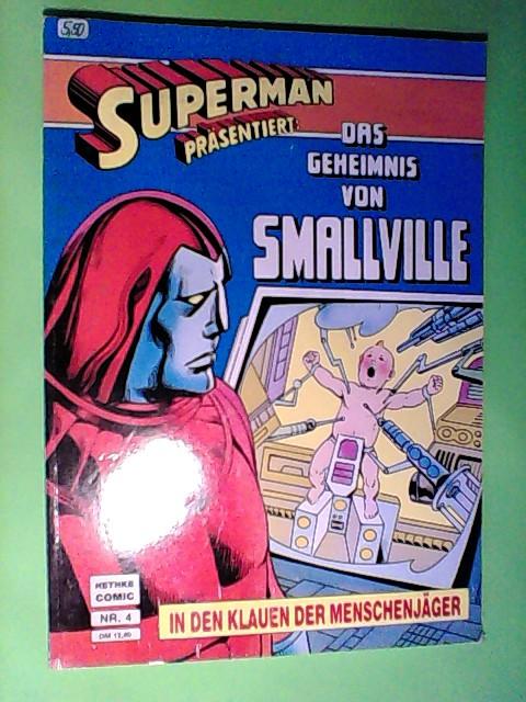 Superman, das geheimnis von Smallville - Teil 2, Nr. 4
