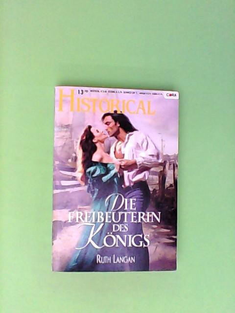 Die Freibeuterin des Königs (Cora Historical Band 182)