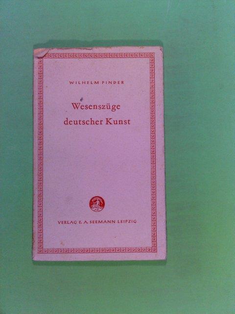 Wesenszüge deutscher Kunst (Kleine Bücherei zur Geistesgeschichte Band 5)
