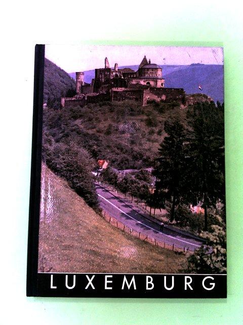 Siegner, Otto: Luxemburg. Ein Bildwerk