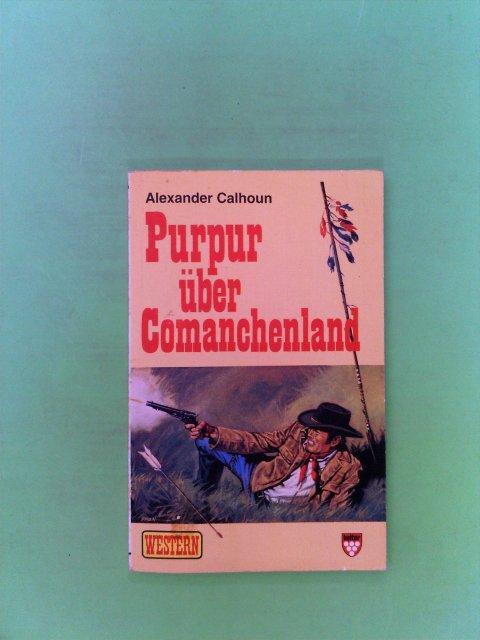 Purpur über Comanchenland Auflage: Hamburg