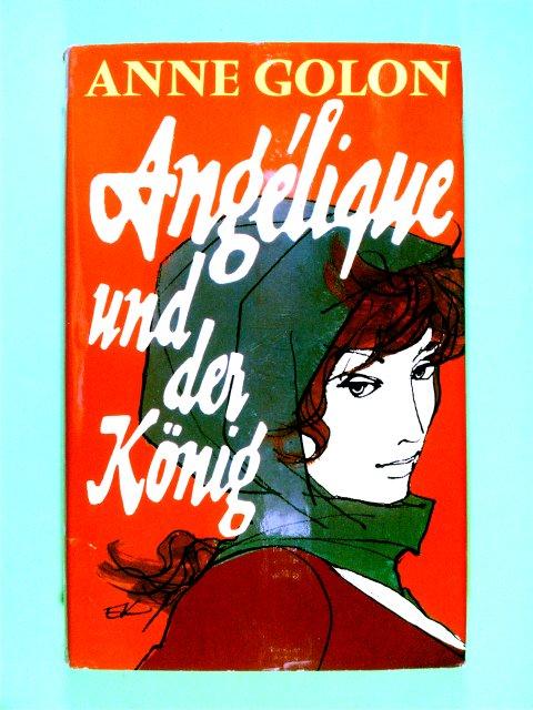 Angélique und der König : Roman.