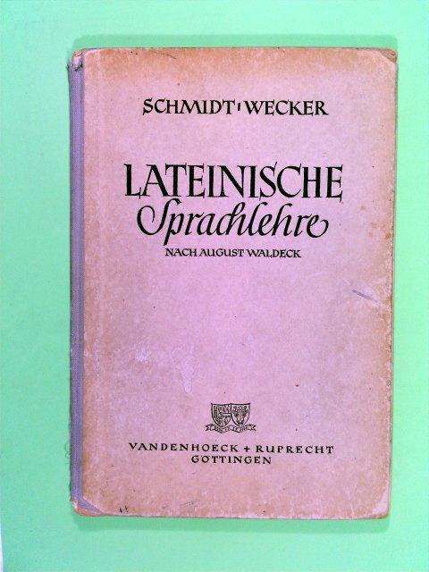 Waldeck, August: Lateinische Sprachlehre nach August Waldeck