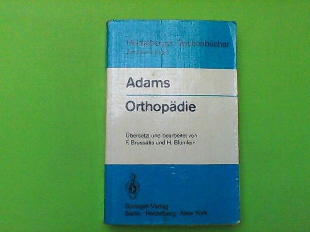 Orthopädie - Eine Einführung für Studierende der Medizin -
