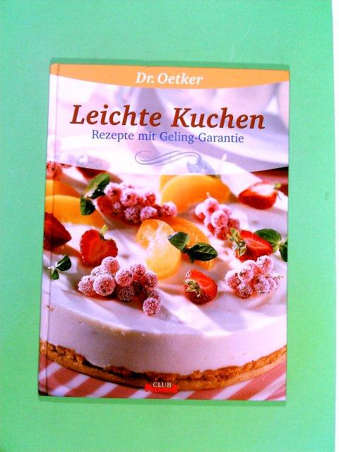 Leichte Kuchen - Rezepte mit Geling-Garantie
