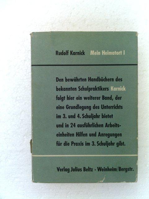 Karnick, Rudolf: Mein Heimatort - 1. Teilband - Beiträge für den Unterricht im 3. Schuljahr - 23. - 27. Aufl.