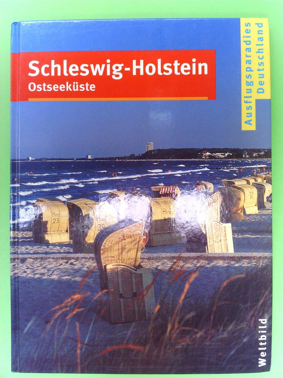 Schleswig-Holstein, Ostseeküste 1. Auflage