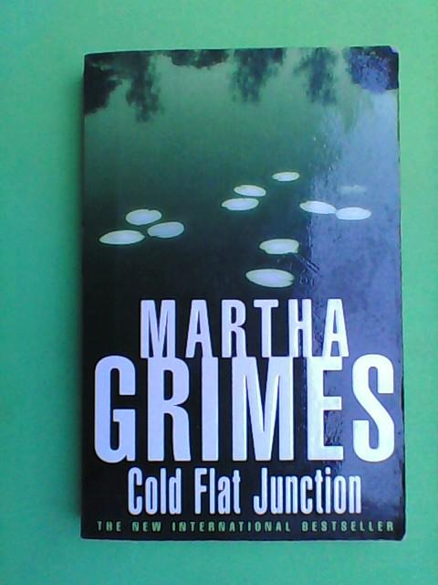 Grimes, Martha: Cold Flat Junction
