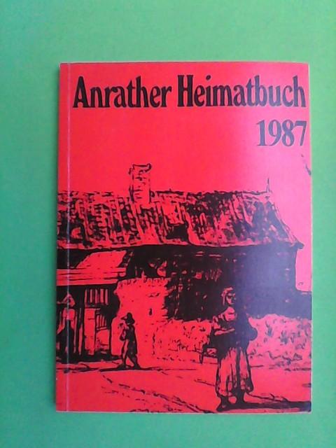 (Ohne Autor): Anrather Heimatbuch 1987