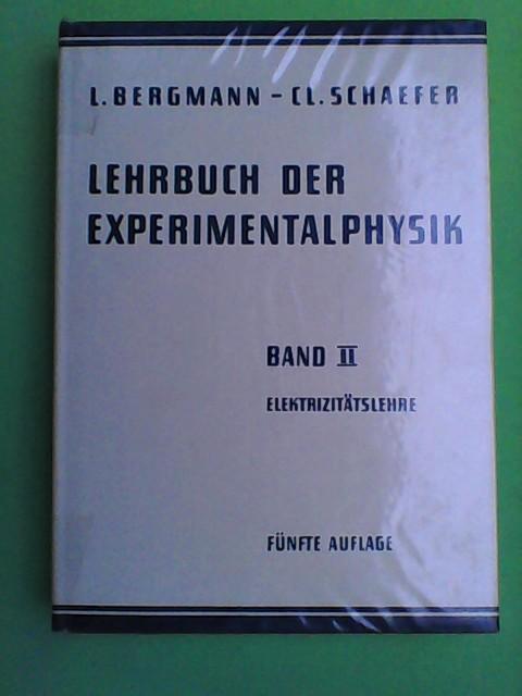 Lehrbuch der Experimentalphysik Band 2 - Elektrizitätslehre 5. Aufl.