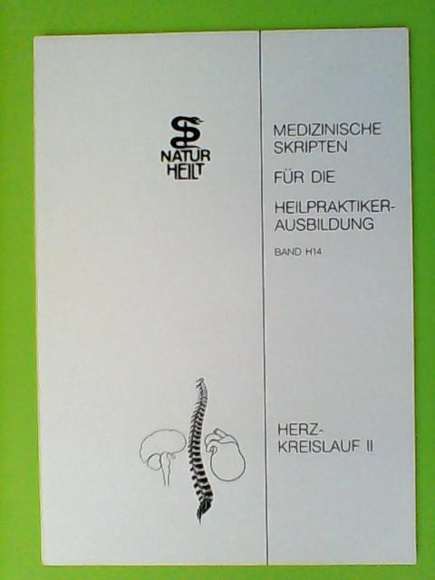 MHK, (Hrsg.): Band H14: Herz-Kreislauf 2. Medizinische Skripten Für Die Heilpraktikerausbildung.