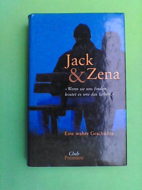 Jack & Zena - Eine wahre Geschichte