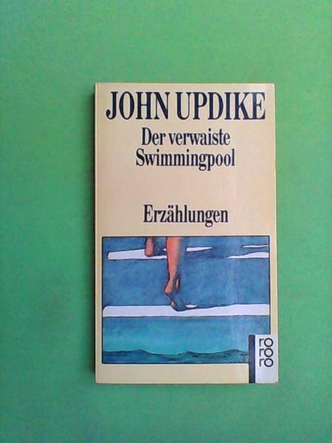 Updike, John: Der verwaiste Swimmingpool - Erzählungen