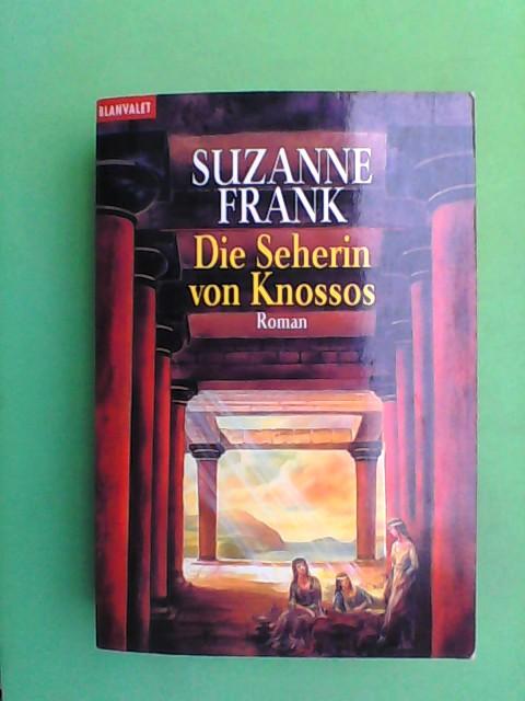 Frank, Suzanne: Die Seherin von Knossos - Roman