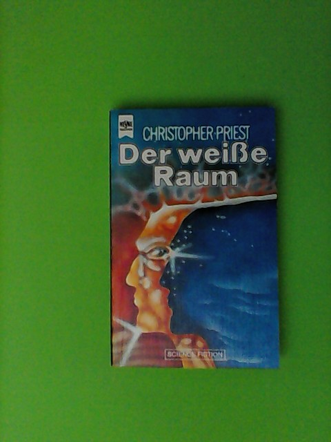 Der weiße Raum. Science Fiction- Roman.